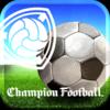 Champion Football (チャンフト) ~欧州サッカーカードゲーム~ ios